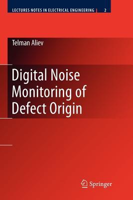 Digital Noise Monitoring of Defect Origin - Aliev, Telman