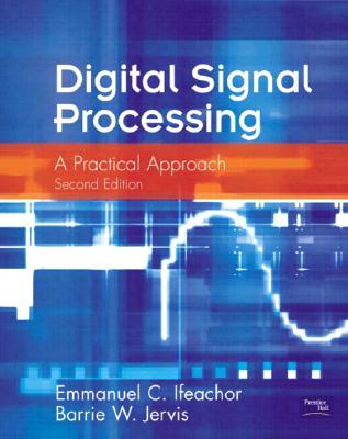 Digital Signal Processing - Ifeachor, Emmanuel C, and Jervis, Barrie W