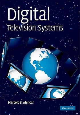 Digital Television Systems - Alencar, Marcelo S