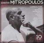 Dimitri Mitropoulos: Conductor