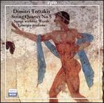 Dimitri Terzaki: String Quartet No. 5; Songs without Words, Liturgia profana