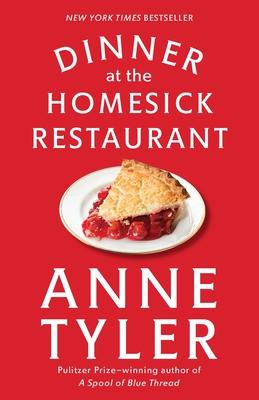 Dinner at the Homesick Restaurant - Tyler, Anne