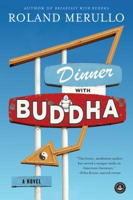 Dinner with Buddha - Merullo, Roland
