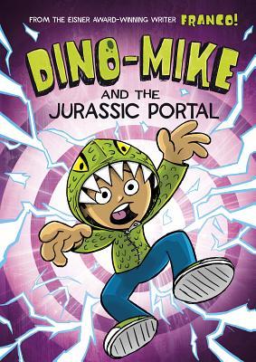 Dino-Mike and the Jurassic Portal - Aureliani, Franco