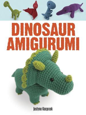 Dinosaur Amigurumi - Kacprzak, Justyna