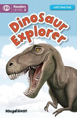 Dinosaur Explorer - Dixon, Dougal