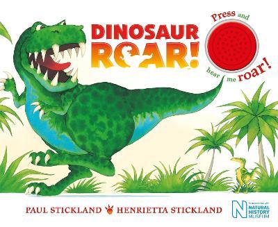 Dinosaur Roar!: Single Sound Board Book - Stickland, Henrietta, and Stickland, Paul