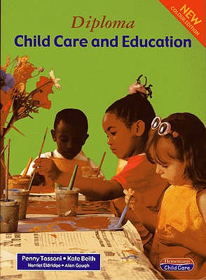 Diploma in Child Care & Education 3rd Edition Student Book - Tassoni, Penny