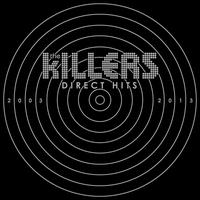 Direct Hits [Deluxe Edition] - The Killers