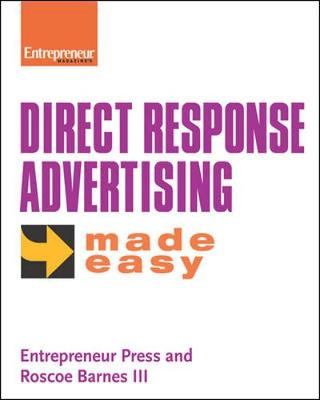 Direct Response Advertising Made Easy - Entrepreneur Press, and Barnes, Roscoe