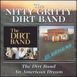 Dirt Band/An American Dream