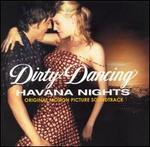 Dirty Dancing: Havana Nights [Original Motion Picture Soundtrack]