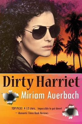 Dirty Harriet - Auerbach, Miriam