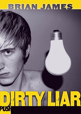 Dirty Liar - James, Brian