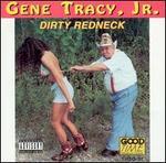 Dirty Redneck