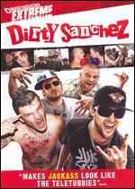 Dirty Sanchez: The Movie