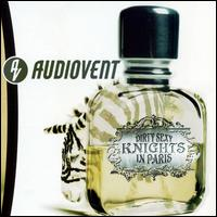 Dirty Sexy Knights in Paris - Audiovent