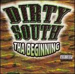 Dirty South: Tha Beginning