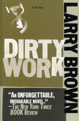 Dirty Work - Brown, Larry