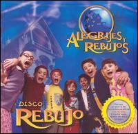 Disco Rebujo - Alegrijes y Rebujo