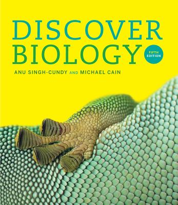 Discover Biology - Singh-Cundy, Anu, and Cain, Michael L, and Dusheck, Jennie