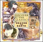 Discover the Classics: Heaven and Earth