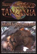 Discoveries... Africa: Tanzania - Arusha and Lake Manyara National Parks