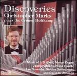 Discoveries: Christopher Marks plays the Crouse Holtkamp