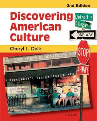 Discovering American Culture, 2nd Edition - Delk, Cheryl L