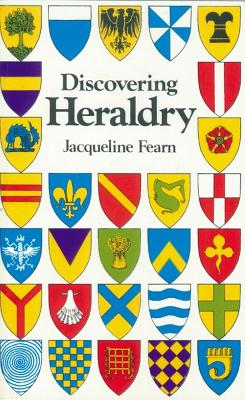 Discovering Heraldry - Fearn, Jacqueline