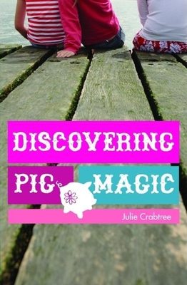 Discovering Pig Magic - Crabtree, Julie