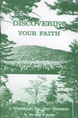 Discovering Your Faith: A Workbook for New Converts - Rusthoi, Ralph W