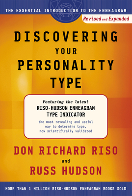 Discovering Your Personality Type: The Essential Introduction to the Enneagram - Riso, Don Richard