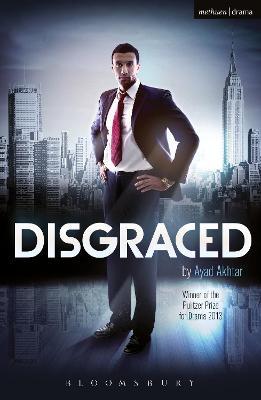 Disgraced - Akhtar, Ayad