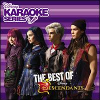 Disney Karaoke Series: The Best of Descendants - Descendants Karaoke