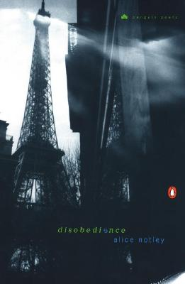 Disobedience - Notley, Alice