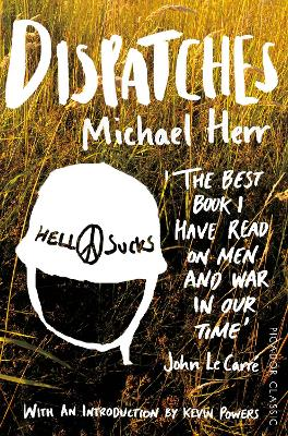 Dispatches - Herr, Michael, and Powers, Kevin (Introduction by)