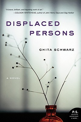 Displaced Persons - Schwarz, Ghita