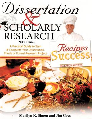 dissertation and scholarly research marilyn k simon Dissertation and scholarly research simon dissertation and scholarly research simon dissertation and scholarly research: recipes for success: 2013 edition: marilyn k.