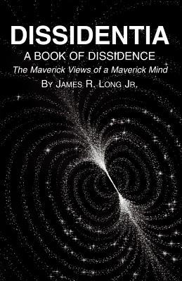Dissidentia - Long, James R Jr