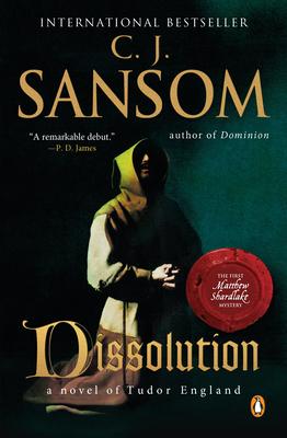 Dissolution: A Matthew Shardlake Tudor Mystery - Sansom, C J