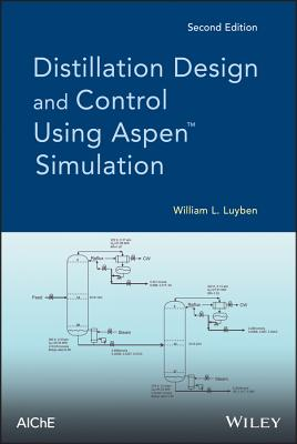 Distillation Design and Control Using Aspen Simulation - Luyben, William L