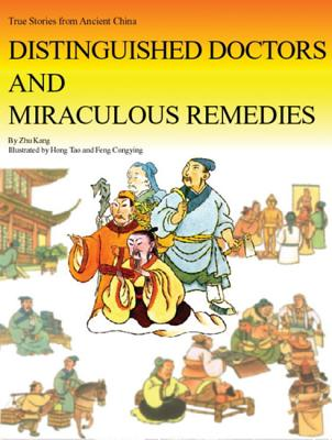 Distinguished Doctors and Miraculous Remedies - Zhu, Kang