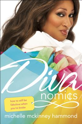Divanomics: How to Still Be Fabulous When You're Broke - Hammond, Michelle McKinney