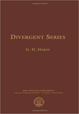 Divergent Series - Hardy, Godfrey H.