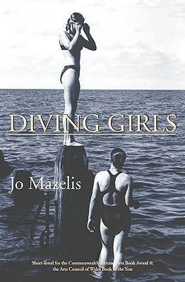 Diving Girls - Mazelis, Jo