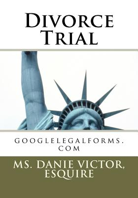 Divorce Trial - Victor, Esquire MS Danie