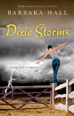 Dixie Storms - Hall, Barbara