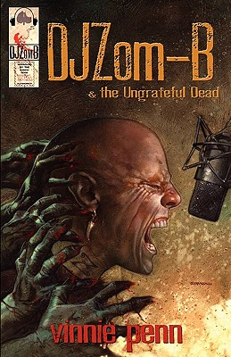 DJ Zom-B & the Ungrateful Dead - Penn, Vinnie