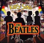 DJ's Choice: Kids Sing the Beatles
